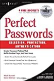 Perfect Password: Selection, Protection, Authentication1st Edition, Kindle Edition  byMark Burnett(Author)