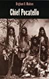 Chief Pocatello (Idaho Yesterdays)Paperback – January 1, 1986  byBrigham D. Madsen(Author)