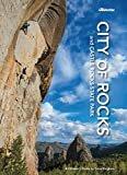 City Of Rocks And Castle RocksFlexibound – January 1, 2016  byDave Bingham(Author)