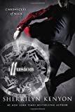 Illusion: Chronicles of NickHardcover – April 1, 2014  bySherrilyn Kenyon(Author)