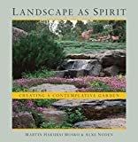 Landscape as Spirit: Creating a Contemplative GardenPaperback – April 7, 2015  byMartin Hakubai Mosko(Author),&2more