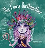 My Fairy Birthmother: A Keepsake Storybook for Birthmothers, Adopted Children & Their FamiliesHardcover – June 1, 2018  byMary Huron Hunter(Author),Avery Hunter(Author)