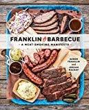 Franklin Barbecue: A Meat-Smoking Manifesto [A Cookbook]Hardcover – April 7, 2015  byAaron Franklin(Author),Jordan Mackay(Author)