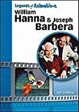 William Hanna and Joseph Barbera: The Sultans of Saturday Morning (Legends of Animation)Library Binding – May 31, 2011  byJeff Lenburg(Author)