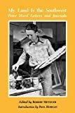 My Land is the Southwest: Peter Hurd Letters and JournalsPaperback – June 1, 2000  byRobert Metzger(Editor),Paul Horgan(Introduction)