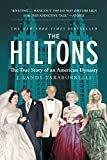 The Hiltons: The True Story of an American DynastyKindle Edition  byJ. Randy Taraborrelli(Author)