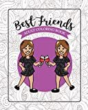 Best Friends Adult Coloring Book: Funny Best Friend Sayings and Quotes with Relaxing Patterns and Animals to ColorPaperback – August 7, 2018  byRiver Breeze Press(Author)