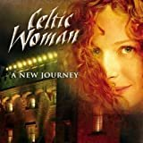 The Prayer  Celtic Woman  From the Album A New Journey