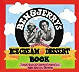 Ben & Jerry's Homemade Ice Cream & Dessert Book Kindle Edition  by Ben Cohen  (Author), Jerry Greenfield  (Author)
