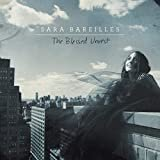 Brave  Sara Bareilles  From the Album The Blessed Unrest