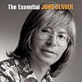 The Essential John Denver  John Denver