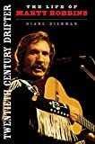 Twentieth Century Drifter: The Life of Marty Robbins (Music in American Life)Paperback – July 17, 2015  byDiane Diekman(Author)