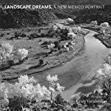 Landscape Dreams, A New Mexico PortraitKindle Edition  byMarin Sardy(Author),Jeanetta Calhoun Mish(Author),&2