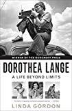Dorothea Lange: A Life Beyond LimitsPaperback – October 11, 2010  byLinda Gordon(Author)