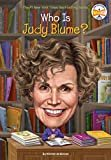 Who Is Judy Blume? (Who Was?) Paperback – October 2, 2018  by Kirsten Anderson  (Author), Who HQ (Author), & 1 more