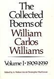 The Collected Poems of William Carlos Williams: 1909-1939 (Vol. 1) (New Directions Paperbook)Kindle Edition  byWilliam Carlos Williams(Author),&2more