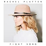 Fight Song  Rachel Platten  From the Album Fight Song