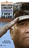 It Doesn't Take a Hero: The Autobiography of General Norman SchwarzkopfKindle Edition  byNorman Schwarzkopf(Author)