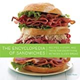 The Encyclopedia of Sandwiches: Recipes, History, and Trivia for Everything Between Sliced Bread Paperback – April 5, 2011  by Susan Russo  (Author), Matt Armendariz  (Photographer)