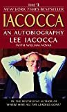 Iacocca: An Autobiography Paperback – April 3, 2007  by Lee Iacocca  (Author), William Novak  (Author)
