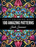 100 Amazing Patterns: An Adult Coloring Book with Fun, Easy, and Relaxing Coloring PagesPaperback – Large Print, July 15, 2019  byJade Summer(Author)