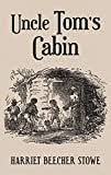 Uncle Tom's Cabin: With Original 1852 Illustrations by Hammett Billings  by Harriet Beecher Stowe  (Author), Hammatt Billings (Illustrator)