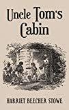Uncle Tom's Cabin: With Original 1852 Illustrations by Hammett Billings  byHarriet Beecher Stowe(Author),Hammatt Billings(Illustrator)